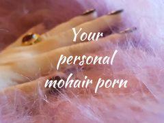 Dein persönlicher Mohair-Porno