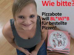 Wie bitte?! Pizzabote will BLOWJOB für bestellte Pizzen!