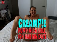 Creampie. Pump mich voll, ich hab ein Date