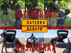 Entführung Special mit KashaDrax - von Berlin nach Bayern 574 km
