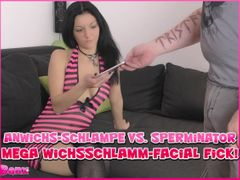 Cum-Slut vs. Sperminator - Mega Sperm-Mud-Facial Fuck!