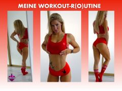 MEINE WORKOUT-R(O)UTINE