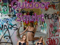 Outdoor Squirt