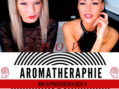 Aromatherapy - We hypnotize you and fill you up !!! POV