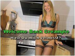 Welcome Back Creampie - Hast Du mich vermisst