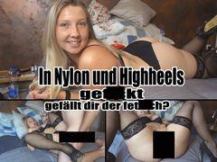 In Nylon und Highheels gefickt. Gefällt dir der fetisch?