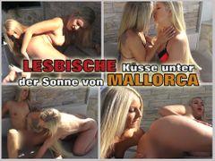LESBISCHE Küsse unter der der Sonne von MALLORCA