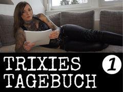 MEIN FICK TAGEBUCH 01 – Geschichten der kleinen TrixieTrix