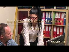 Junge Sekretärin erfickt sich die Gehaltserhöhung - Teil 2 von 2