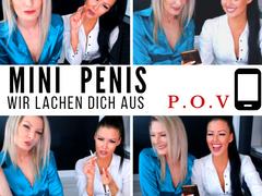 Mini Penis - wir lachen dich aus !!! POV