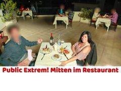 Public Extrem! Mitten im Restaurant gevögelt. 3 Mal Fick-Sosse zum Nachtisch