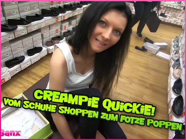 Creampie Quickie! From shopping Shoes to banging Cunt