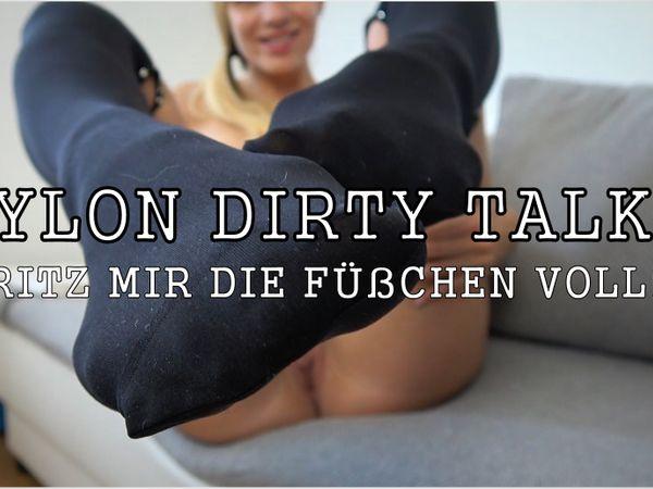 Nylon Dirty Talk! Spritz mir die Füßchen voll!