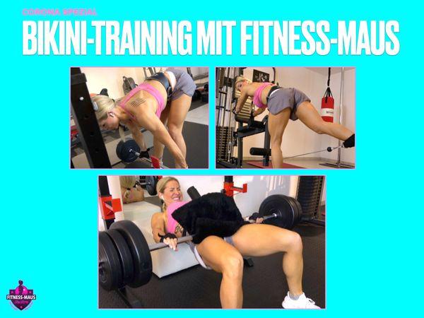 BIKINI-TRAINING mit Fitness-Maus! CORONA SPEZIAL!