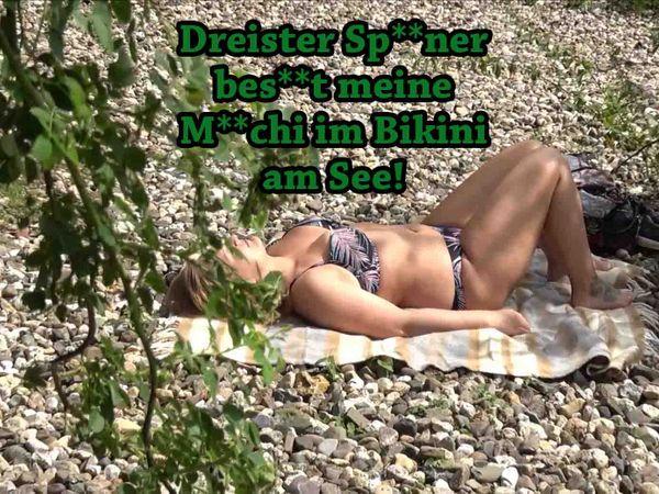 Dreister Spanner besamt meine Muschi im Bikini am See!