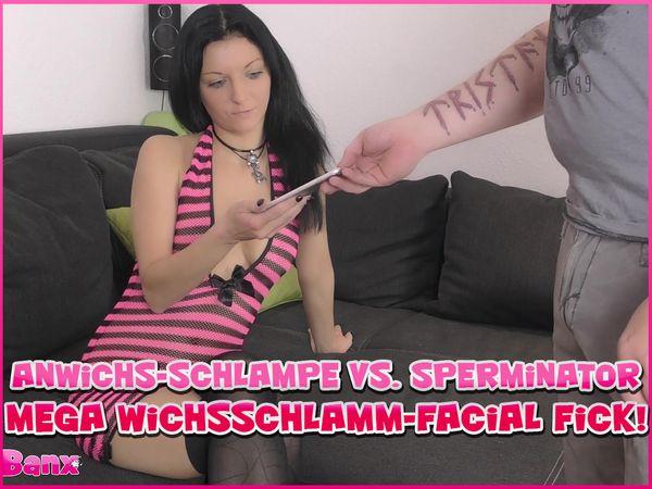 Cum-Slut vs. Sperminator - Mega Sperm-Mud-Facial Fuck!