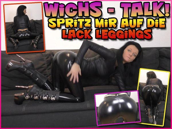 Jerk off - talk! Spray on my wet-look leggings
