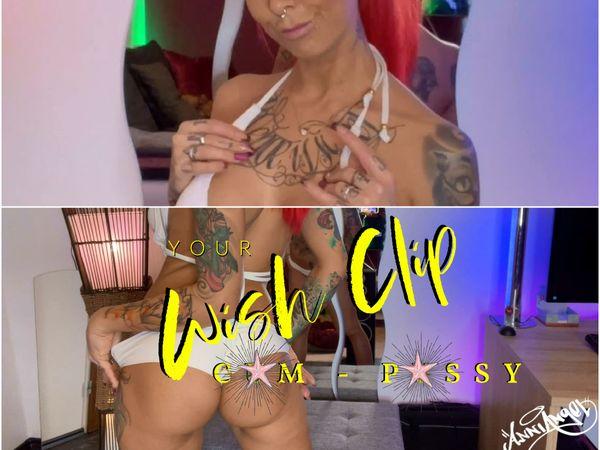 Wish Clip : Cum-Pussy - geil gekommen für dich !