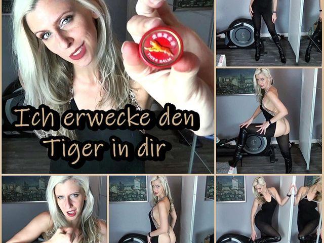 Ich erwecke den Tiger in dir