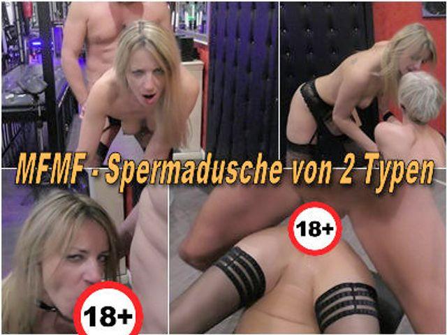 MFMF - Spermadusche von 2 Typen