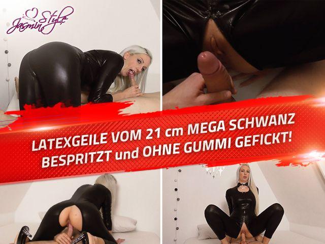 LATEXGEILE VOM 21cm MEGA SCHWANZ BESPRITZT und OHNE GUMMI GEFICKT!