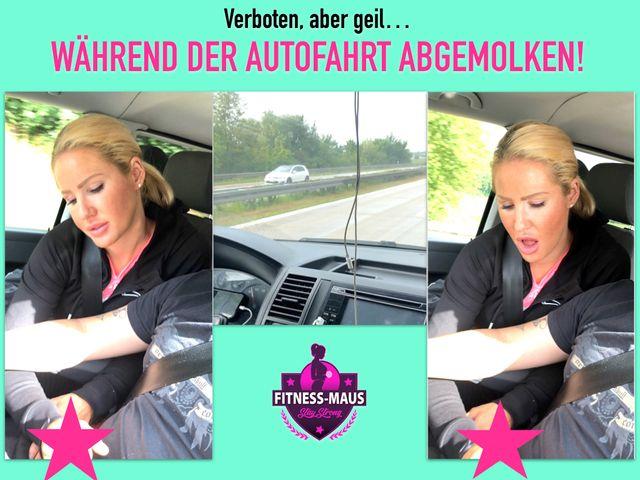 PSST! VERBOTEN, ABER GEIL! WÄHREND DER AUTOFAHRT ABGEMOLKEN!