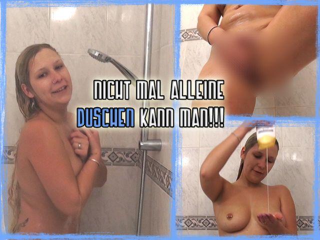 Nichtmal ALLEINE duschen kann man!!!