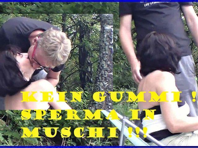 Kein Gummi !!! Sperma in Muschi !!!