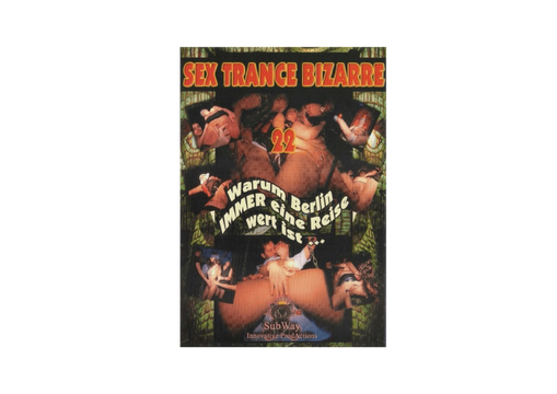 Subway - SEX-TRANCE-BIZARRE 22